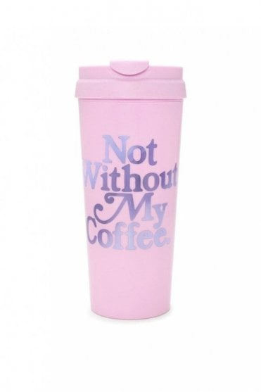 Hot Stuff Thermal Mug – Not Without My Coffee