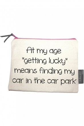 At My Age 'Getting Lucky' Means Finding My Car In The Car Park Medium Pouch