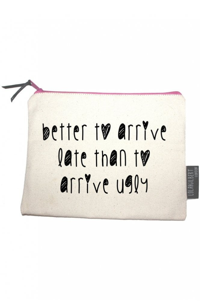 Lola and Gilbert London Better to Arrive Late than to Arrive Ugly Medium Pouch