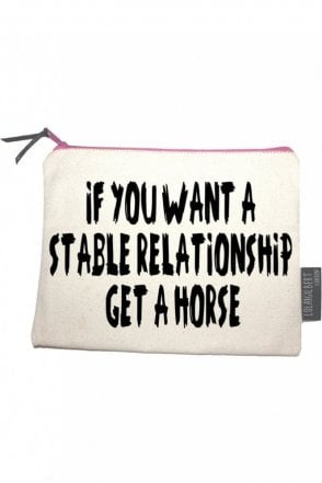 If You Want A Stable Relationship Get A Horse Medium Pouch