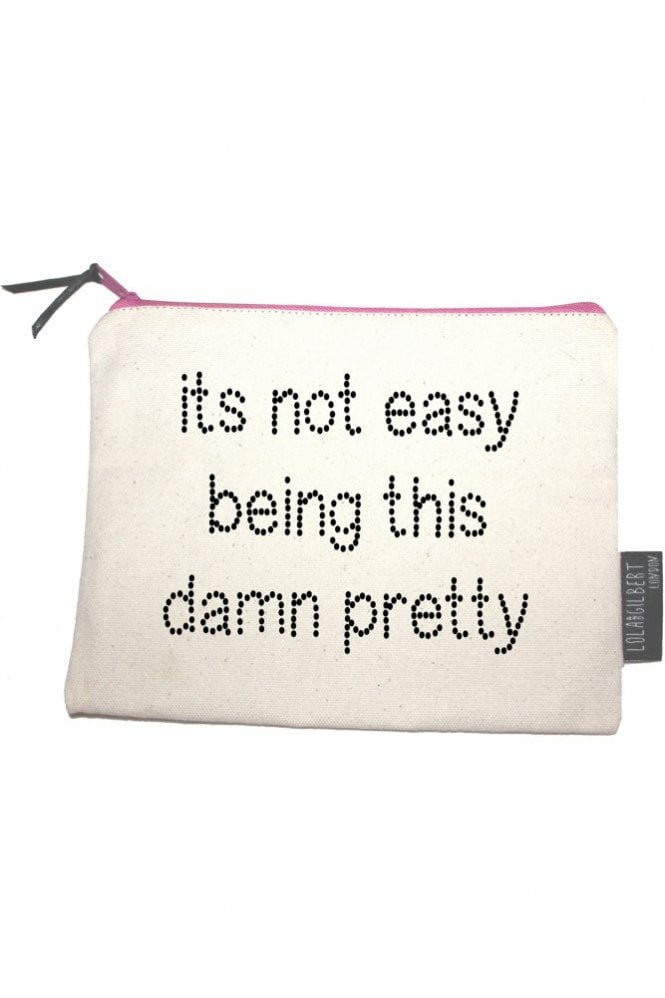 Lola and Gilbert London It's Not Easy Being This Damn Pretty Medium Pouch