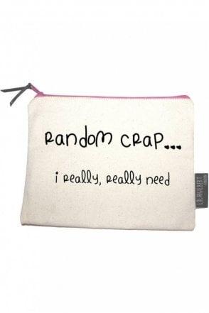 Random Crap (I Really, Really Need...) Medium Pouch