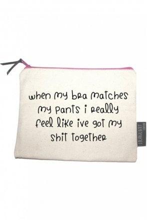 When My Bra Matches My Pants Medium Pouch